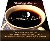 Mysteriously Dark Coffee - Ground  - Rich Gourmet Blend featuring dark roasted Sumatra Mandheling